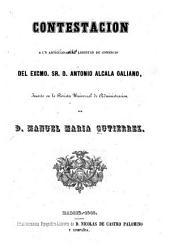 Contestacion a un artículo sobre libertad de comercio del excmo. Sr. D. Antonio Alcala Galiamo: Inserto en la Revista Universal de Administracion