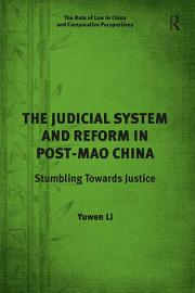 The Judicial System and Reform in Post Mao China PDF