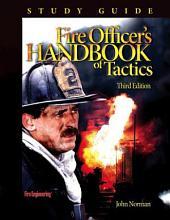 Fire officer's handbook of tactics: Study guide
