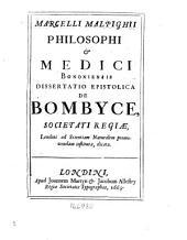 Dissertatio epistolica de bombyce ...