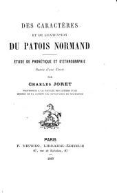 Des caractères et de l'extension du patois normand