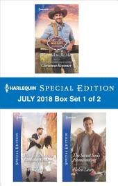 Harlequin Special Edition July 2018 Box Set 1 of 2: A Maverick to (Re)Marry\How to Romance a Runaway Bride\The Secret Son's Homecoming