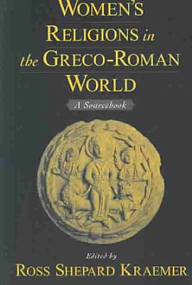 Women s Religions in the Greco Roman World PDF