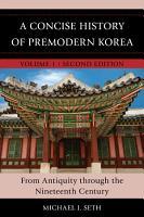A Concise History of Premodern Korea PDF