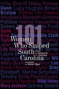 101 Women Who Shaped South Carolina PDF