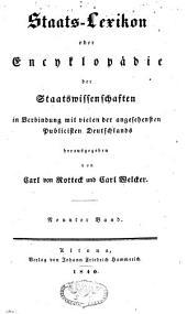 Staats-Lexikon oder Encyclopädie der Staatswissenschaften: in Verbindung mit vielen der angesehensten Publicisten Deutschlands, Band 9