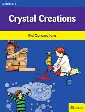 Crystal Creations: Kid Concoctions