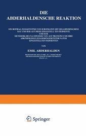 Die Abderhaldensche Reaktion: Ein Beitrag zur Kenntnis von Substraten mit Zellspezifischem Bau und der auf Diese Eingestellten Fermente und zur Methodik des Nachweises von auf Proteine und Ihre Abkömmlinge Zusammengesetzter Natur Eingestellten Fermenten, Ausgabe 5