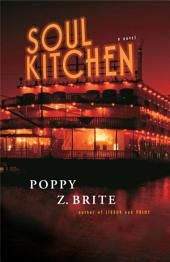 Soul Kitchen: A Novel