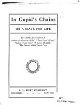 In Cupid's Chains, Or, A Slave for Life