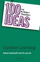 100 Ideas for Primary Teachers  Outdoor Learning PDF