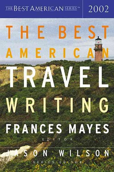Download The Best American Travel Writing 2002 Book