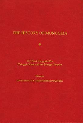 The History of Mongolia  3 Vols