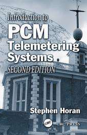 Introduction to PCM Telemetering Systems: Edition 2