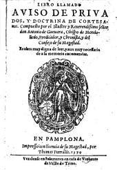 Libro llamado aviso de privados, y doctrina de cortesanos, etc. few MS. notes