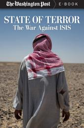 State of Terror: The War Against ISIS