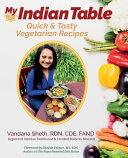 My Indian Table  Quick   Tasty Vegetarian Recipes PDF