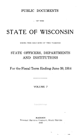 Public Documents of the State of Wisconsin: Volume 7
