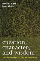 Creation  Character  and Wisdom PDF