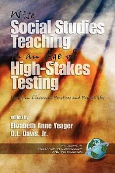 Wise Social Studies in an Age of HighStakes Testing PDF