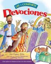 Devociones lee y comparte: Cómo aplicar la Palabra de Dios a la vida cotidiana