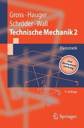 Technische Mechanik: Band 2: Elastostatik, Ausgabe 9
