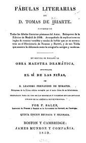 Fábulas literarias de d. Tomas de Iriarte: conteniendo todas las fábulas literarias póstumas del autor