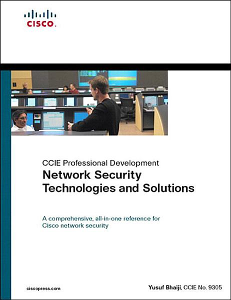 Network Security Technologies and Solutions (CCIE Professional Development Series) Pdf Book