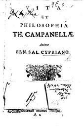 Vita et philosophia Th. Campanellæ
