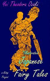 Japanese Fairy Tales: Illustrated