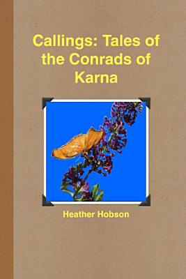 Callings  Tales of the Conrads of Karna