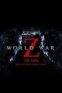 World War Z For Fans