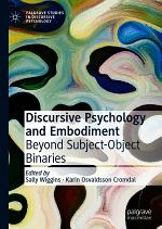 Discursive Psychology and Embodiment