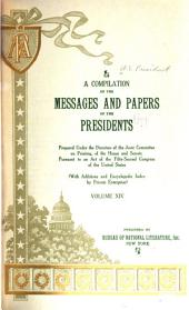 A compilation of the messages and papers of the presidents: Volume 14, Pages 6059-6535