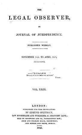 The Legal Observer  Or  Journal of Jurisprudence PDF