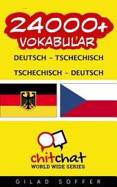 24000+ Deutsch - Tschechisch Tschechisch - Deutsch Vokabular
