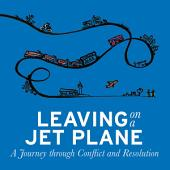 Leaving on a Jet Plane: A Journey through Conflict and Resolution