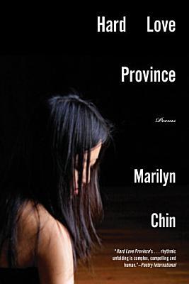 Hard Love Province  Poems