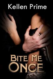Bite Me Once : Paranormal Erotica Sex: (Adults Only Erotica)