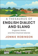 A Thesaurus of English Dialect and Slang