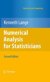 Numerical Analysis for Statisticians: Edition 2