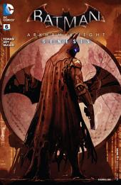 Batman: Arkham Knight Genesis (2015-) #6