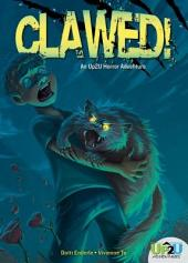 Clawed!:: An Up2U Horror Adventure