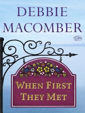 When First They Met (Short Story)