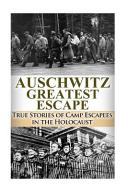Auschwitz Greatest Escape Book PDF