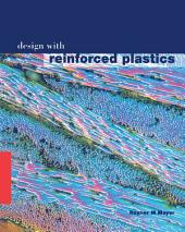 Design with Reinforced Plastics: A Guide for Engineers and Designers