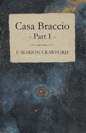 Casa Braccio -: Part 1