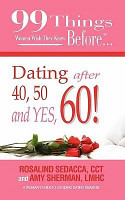 99 Things Women Wish They Knew Before Dating After 40  50    Yes  60  PDF