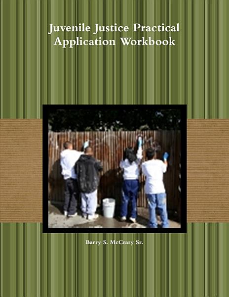 Juvenile Justice Practical Application Workbook PDF