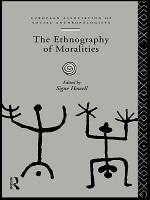 The Ethnography of Moralities PDF